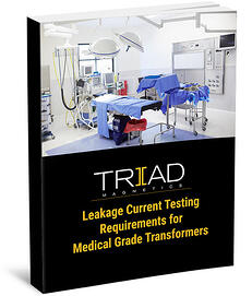Leakage Current Testing Requirements for Medical Grade Transformers