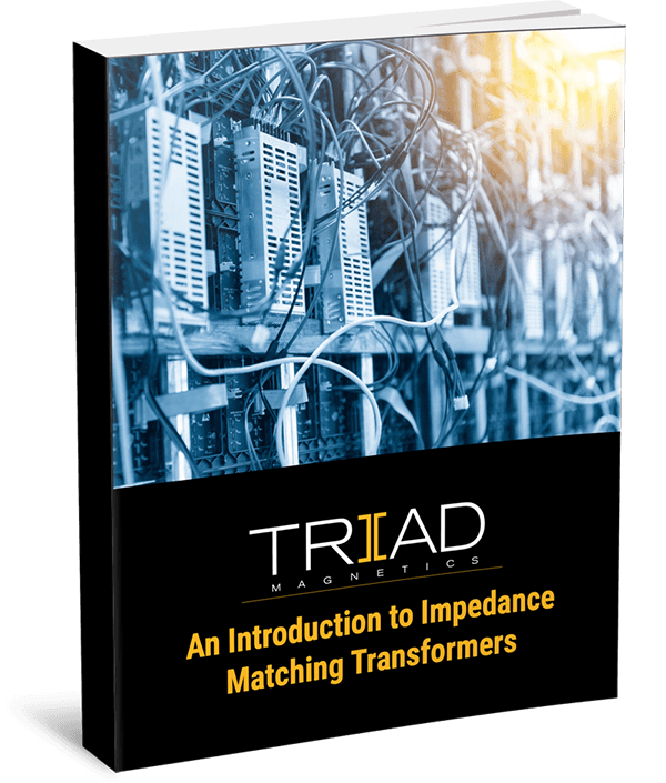 An Introduction to Impedance Matching Transformers